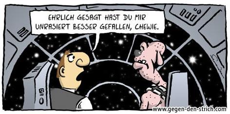 Chewie rasiert...